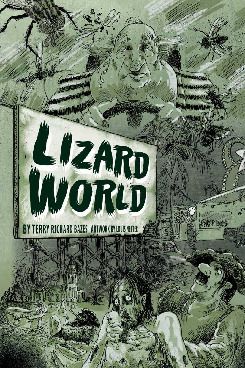 Lizard World, the graphic novel, by Terry Richard Bazes and Louis Netter